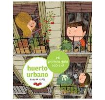 Mi primera guia sobre el huerto urbano - Huerto Urbano en Barcelona